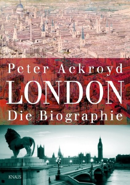 London. Die Biographie | Ackroyd, 2006 | Buch (Cover)