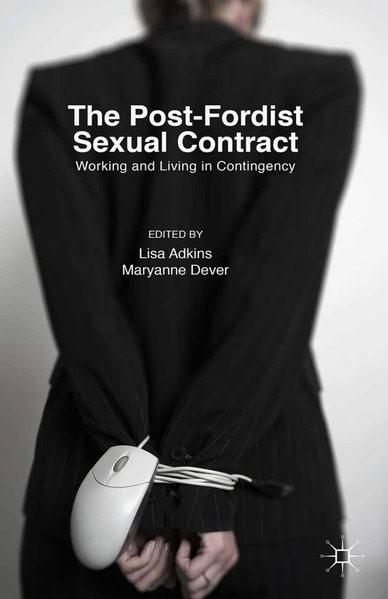 Abbildung von Adkins / Dever | The Post-Fordist Sexual Contract | 1st ed. 2016 | 2016