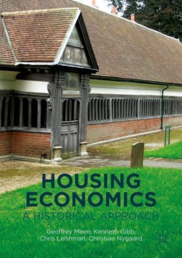 Abbildung von Meen / Gibb / Leishman | Housing Economics | 1st ed. 2016 | 2016 | A Historical Approach
