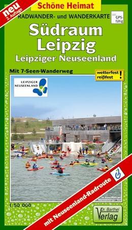 Abbildung von Radwander- und Wanderkarte Südraum Leipzig 1 : 50 000 | 2. Auflage, Laufzeit bis 2022 | 2016 | Leipziger Neuseenland mit 7-Se...