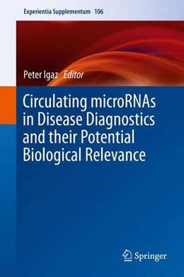 Abbildung von Igaz | Circulating microRNAs in Disease Diagnostics and their Potential Biological Relevance | 1st ed. 2015 | 2015