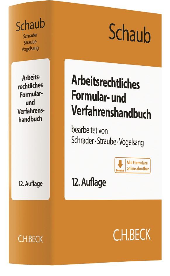 Arbeitsrechtliches Formular- und Verfahrenshandbuch | Schaub | 12., neu bearbeitete Auflage, 2017 | Buch (Cover)
