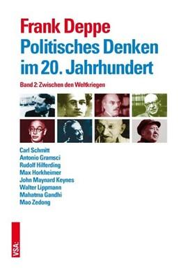 Abbildung von Deppe   Politisches Denken im 20. Jahrhundert Band 2   1. Auflage   2016   beck-shop.de