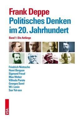 Abbildung von Deppe | Politisches Denken im 20. Jahrhundert Band 1 | 1. Auflage | 2016 | beck-shop.de