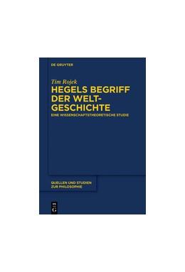 Abbildung von Rojek   Hegels Begriff der Weltgeschichte   1. Auflage   2017   beck-shop.de