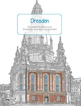 Abbildung von Dresden - Ausmalbuch | 2018 | Die schönsten Motive zum Entde...