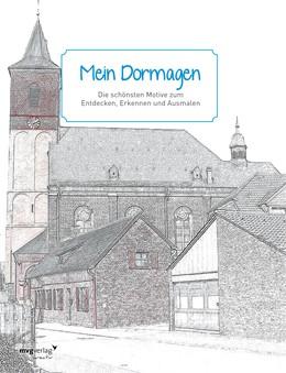 Abbildung von Mein Dormagen   2017   Die schönsten Motive zum Entde...