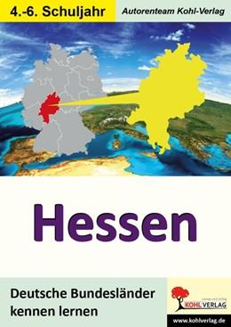 Abbildung von Deutsche Bundesländer kennen lernen. Hessen | 1. Auflage | 2016 | beck-shop.de