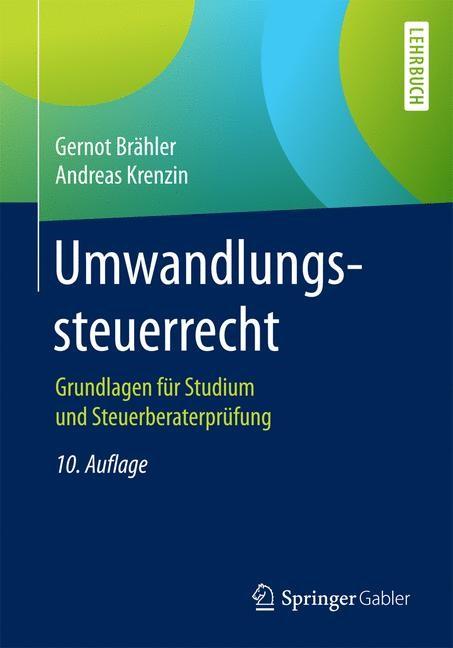 Umwandlungssteuerrecht | Brähler / Krenzin | 10. Auflage, 2017 | Buch (Cover)