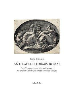 Abbildung von Rubach | Ant. Lafreri Formis Romae | 1. Auflage | 2016 | beck-shop.de