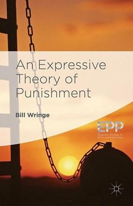 Abbildung von Wringe   An Expressive Theory of Punishment   1st ed. 2016   2016