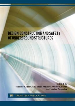 Abbildung von Kr?stek / Kravcov   Design, Construction and Safety of Underground Structures   1. Auflage   2016   Volume 843   beck-shop.de
