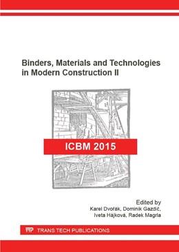 Abbildung von Dvor?k / Gazdic | Binders, Materials and Technologies in Modern Construction II | 1. Auflage | 2016 | Volume 865 | beck-shop.de