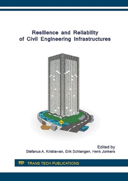 Abbildung von Kristiawan / Schlangen | Resilience and Reliability of Civil Engineering Infrastructures | 1. Auflage | 2016 | Volume 845 | beck-shop.de