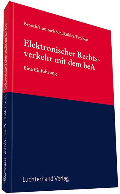 Elektronischer Rechtsverkehr mit dem beA | Brosch / Lummel / Sandkühler / Freiheit, 2017 | Buch (Cover)