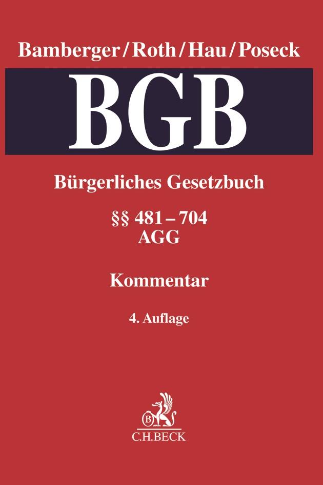Bürgerliches Gesetzbuch: BGB, Band 2: §§ 481-704 • AGG   Bamberger / Roth / Hau / Poseck   4. Auflage, 2019   Buch (Cover)