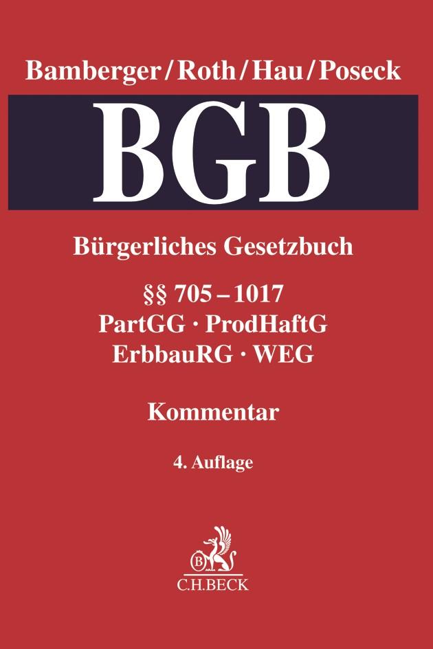 Bürgerliches Gesetzbuch: BGB, Band 3: §§ 705-1017 • PartGG, ProdHaftG, ErbbauRG, WEG | Bamberger / Roth / Hau / Poseck | 4. Auflage, 2018 | Buch (Cover)