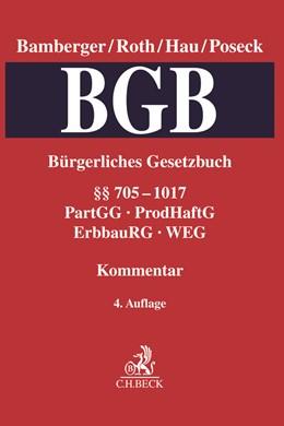 Abbildung von Bamberger / Roth / Hau / Poseck | Bürgerliches Gesetzbuch: BGB, Band 3: §§ 705-1017 • PartGG, ProdHaftG, ErbbauRG, WEG | 4. Auflage | 2019