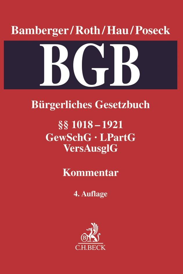 Bürgerliches Gesetzbuch: BGB, Band 4: §§ 1018-1921 •  GewSchG, LPartG, VersAusglG | Bamberger / Roth / Hau / Poseck | 4. Auflage, 2018 | Buch (Cover)
