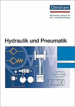 Abbildung von Hydraulik und Pneumatik   13. Auflage   2016   beck-shop.de