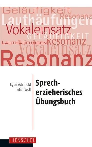 Sprecherzieherisches Übungsbuch | Aderhold / Wolf | unveränderter Nachdruck, 2018 | Buch (Cover)