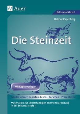 Abbildung von Papenberg | Die Steinzeit | 6. Auflage | 2016 | beck-shop.de