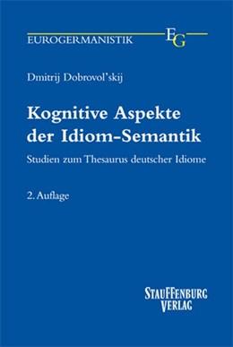 Abbildung von Dobrovol'skij | Kognitive Aspekte der Idiom-Semantik | 2., aktualisierte und erweiterte Auflage | 2016 | Studien zum Thesaurus deutsche...