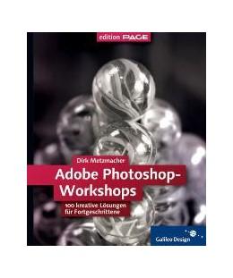 Abbildung von Metzmacher | Adobe Photoshop-Workshops | 2004 | 100 kreative Lösungen für Fort...