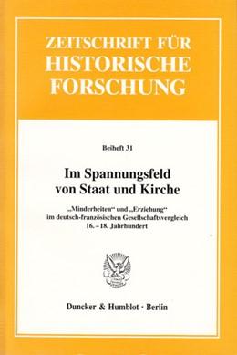 Abbildung von Schilling / Gross | Im Spannungsfeld von Staat und Kirche. | 2003 |