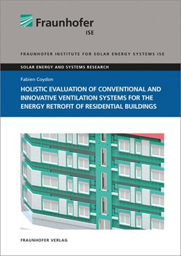 Abbildung von Coydon | Holistic evaluation of conventional and innovative ventilation systems for the energy retrofit of residential buildings | 1. Auflage | 2016 | beck-shop.de