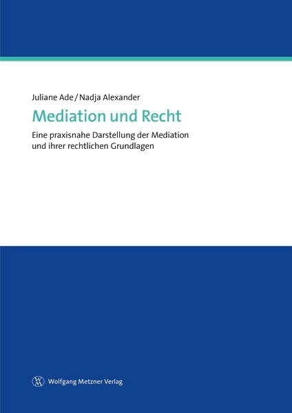 Mediation und Recht   Ade / Alexander, 2017   Buch (Cover)