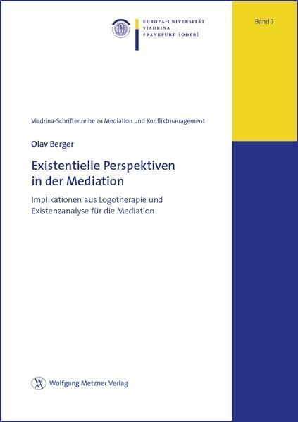 Abbildung von Berger | Existentielle Perspektiven in der Mediation | 2016