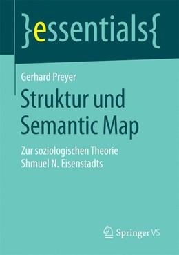 Abbildung von Preyer   Struktur und Semantic Map   2016   Zur soziologischen Theorie Shm...