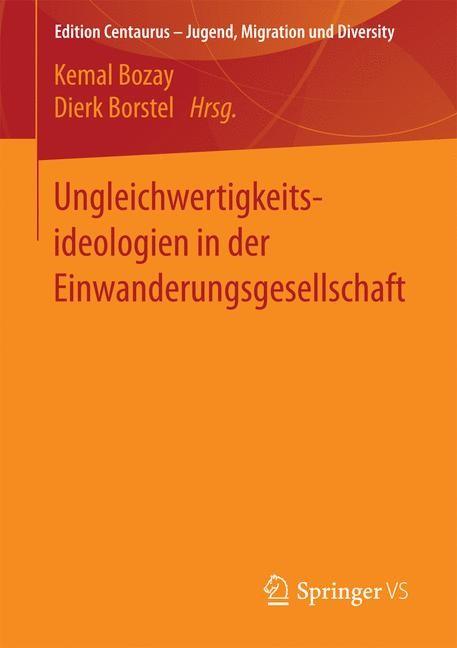 Abbildung von Bozay / Borstel   Ungleichwertigkeitsideologien in der Einwanderungsgesellschaft   2016