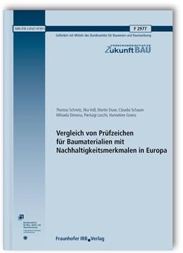 Abbildung von Schmitz / Voß / Duve | Vergleich von Prüfzeichen für Baumaterialien mit Nachhaltigkeitsmerkmalen in Europa. Abschlussbericht. | 2016