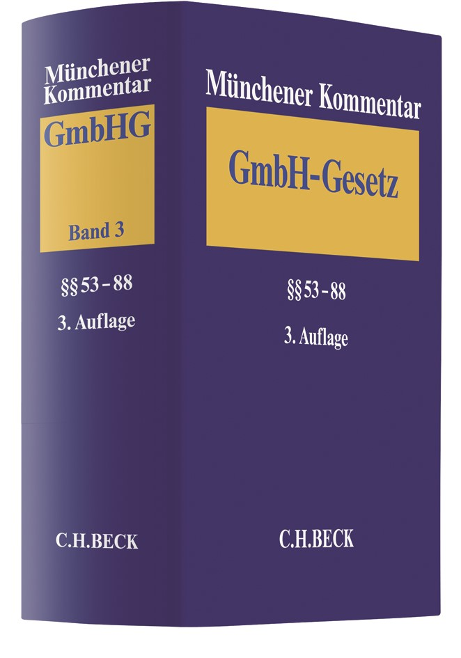 Münchener Kommentar zum Gesetz betreffend die Gesellschaften mit beschränkter Haftung: GmbHG, Band 3: §§ 53-88 | 3. Auflage, 2018 | Buch (Cover)