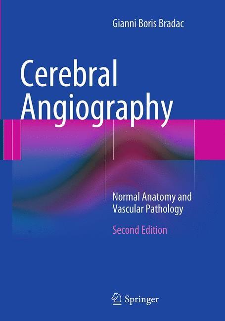 Cerebral Angiography | Bradac | Softcover reprint of the original 2nd ed. 2014, 2016 | Buch (Cover)