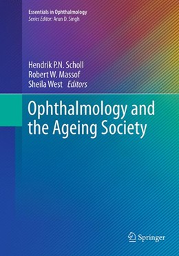 Abbildung von Scholl / Massof / West | Ophthalmology and the Ageing Society | Softcover reprint of the original 1st ed. 2013 | 2016