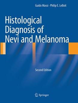 Abbildung von Massi / LeBoit | Histological Diagnosis of Nevi and Melanoma | Softcover reprint of the original 2nd ed. 2014 | 2016