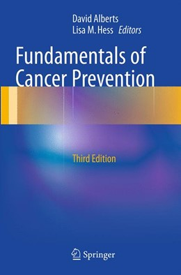Abbildung von Alberts / Hess | Fundamentals of Cancer Prevention | Softcover reprint of the original 3rd ed. 2014 | 2016