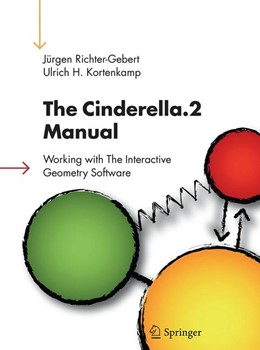 Abbildung von Richter-Gebert / Kortenkamp | The Cinderella.2 Manual | Softcover reprint of the original 1st ed. 2012 | 2016 | Working with The Interactive G...
