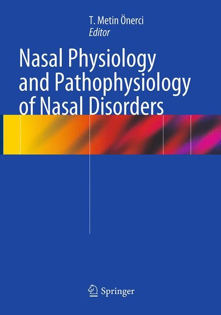 Abbildung von Önerci | Nasal Physiology and Pathophysiology of Nasal Disorders | Softcover reprint of the original 1st ed. 2013 | 2016