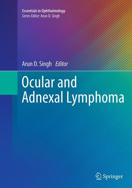Abbildung von Singh | Ocular and Adnexal Lymphoma | Softcover reprint of the original 1st ed. 2014 | 2016