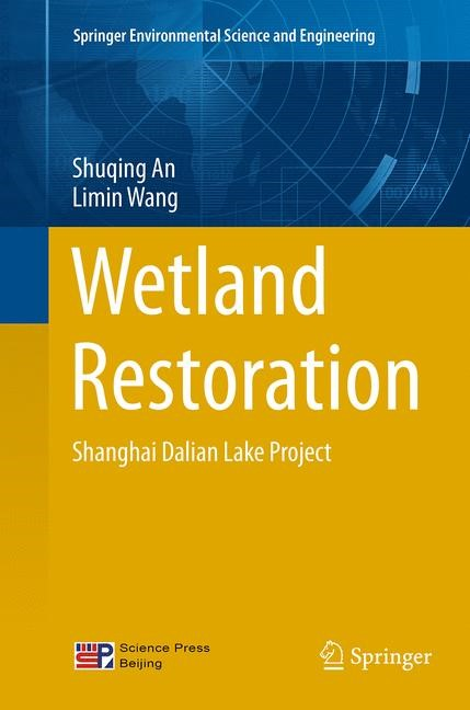 Abbildung von An / Wang | Wetland Restoration | Softcover reprint of the original 1st ed. 2014 | 2016