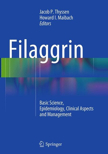 Abbildung von Thyssen / Maibach | Filaggrin | Softcover reprint of the original 1st ed. 2014 | 2016