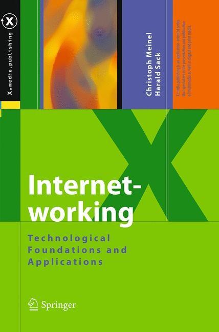 Abbildung von Meinel / Sack   Internetworking   Softcover reprint of the original 1st ed. 2013   2016