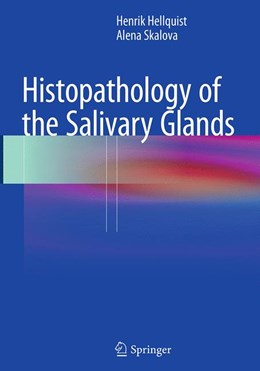 Abbildung von Hellquist / Skalova | Histopathology of the Salivary Glands | Softcover reprint of the original 1st ed. 2014 | 2016