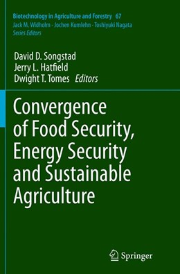 Abbildung von Songstad / Hatfield / Tomes | Convergence of Food Security, Energy Security and Sustainable Agriculture | Softcover reprint of the original 1st ed. 2014 | 2016 | 67