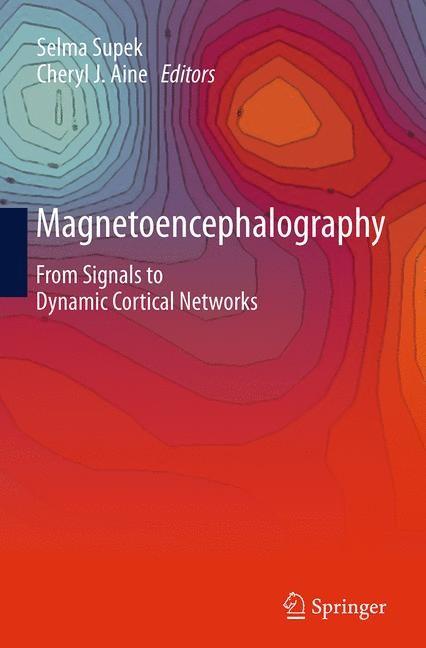 Abbildung von Supek / Aine | Magnetoencephalography | Softcover reprint of the original 1st ed. 2014 | 2016