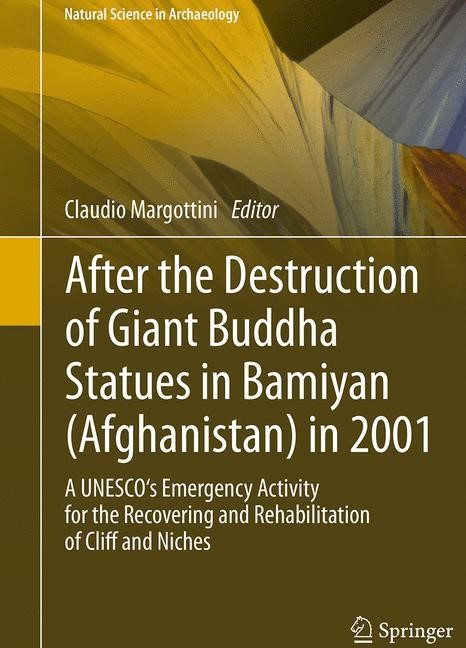 Abbildung von Margottini | After the Destruction of Giant Buddha Statues in Bamiyan (Afghanistan) in 2001 | Softcover reprint of the original 1st ed. 2014 | 2016